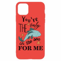 Чохол для iPhone 11 Pro You're the only in the sea for me