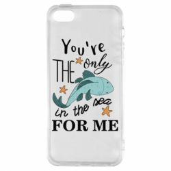 Чохол для iphone 5/5S/SE You're the only in the sea for me