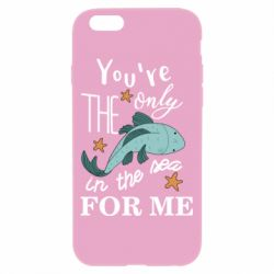 Чохол для iPhone 6/6S You're the only in the sea for me