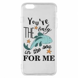 Чохол для iPhone 6 Plus/6S Plus You're the only in the sea for me