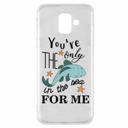 Чохол для Samsung A6 2018 You're the only in the sea for me