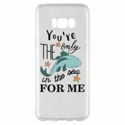 Чохол для Samsung S8+ You're the only in the sea for me