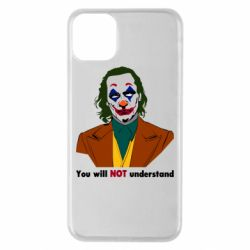 Чехол для iPhone 11 Pro Max You will NOT understand