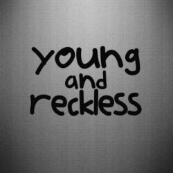 Наклейка Young and Reckless