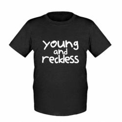 Детская футболка Young and Reckless