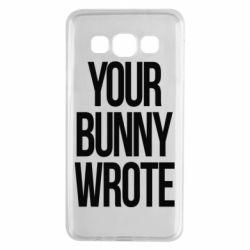 Чохол для Samsung A3 2015 Your bunny wrote
