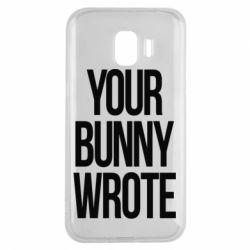Чохол для Samsung J2 2018 Your bunny wrote