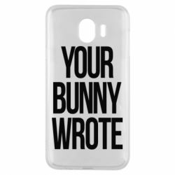 Чохол для Samsung J4 Your bunny wrote