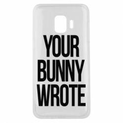 Чохол для Samsung J2 Core Your bunny wrote