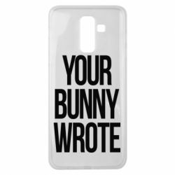Чохол для Samsung J8 2018 Your bunny wrote