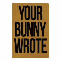 Блокнот А5 Your bunny wrote