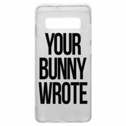 Чохол для Samsung S10+ Your bunny wrote