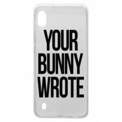 Чохол для Samsung A10 Your bunny wrote