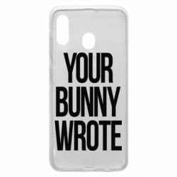 Чохол для Samsung A20 Your bunny wrote
