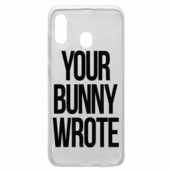Чохол для Samsung A30 Your bunny wrote