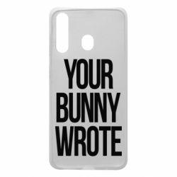 Чохол для Samsung A60 Your bunny wrote