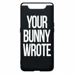 Чохол для Samsung A80 Your bunny wrote