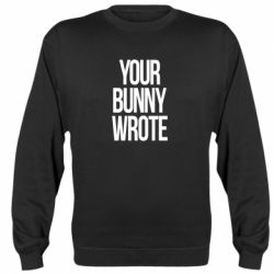 Реглан (світшот) Your bunny wrote