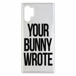 Чохол для Samsung Note 10 Plus Your bunny wrote