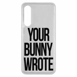 Чохол для Xiaomi Mi9 SE Your bunny wrote