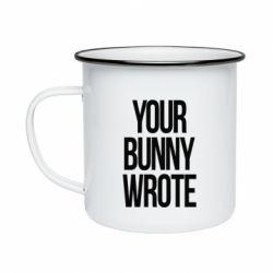 Кружка емальована Your bunny wrote