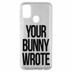 Чохол для Samsung M30s Your bunny wrote
