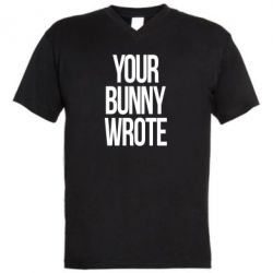 Чоловіча футболка з V-подібним вирізом Your bunny wrote