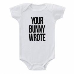 Дитячий бодік Your bunny wrote