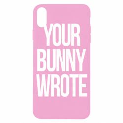 Чохол для iPhone X/Xs Your bunny wrote