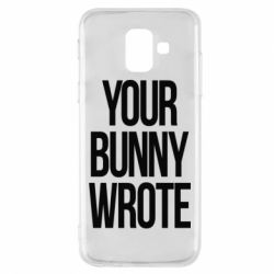 Чохол для Samsung A6 2018 Your bunny wrote