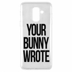 Чохол для Samsung A6+ 2018 Your bunny wrote