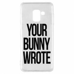 Чохол для Samsung A8 2018 Your bunny wrote