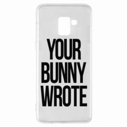 Чохол для Samsung A8+ 2018 Your bunny wrote