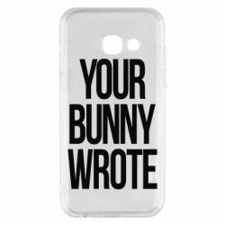Чохол для Samsung A3 2017 Your bunny wrote