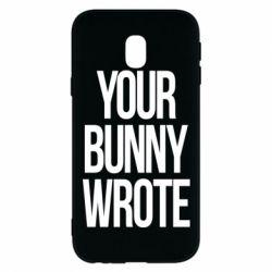 Чохол для Samsung J3 2017 Your bunny wrote
