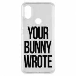 Чохол для Xiaomi Mi A2 Your bunny wrote