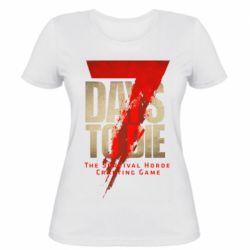 Жіноча футболка 7 Days To Die