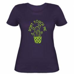Женская футболка Don't touch me cactus