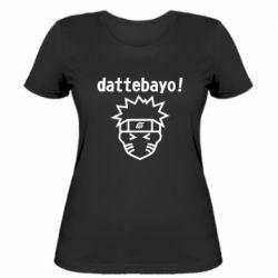 Жіноча футболка Naruto dattebayo!