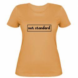 Жіноча футболка Not standard
