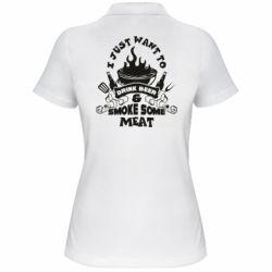 Жіноча футболка поло Drink Beer And Smoke Some Meat