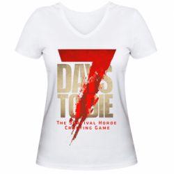 Жіноча футболка з V-подібним вирізом 7 Days To Die