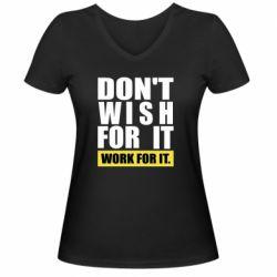 Жіноча футболка з V-подібним вирізом Dont wish