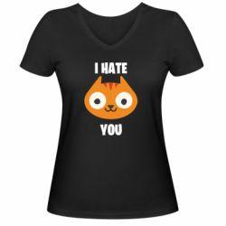 Жіноча футболка з V-подібним вирізом I hate you