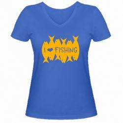 Жіноча футболка з V-подібним вирізом I Love Fishing