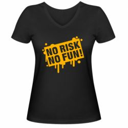 Жіноча футболка з V-подібним вирізом No Risk No Fun