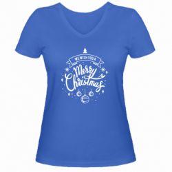 Жіноча футболка з V-подібним вирізом We wish you a