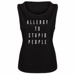 Майка жіноча Allergy To Stupid People