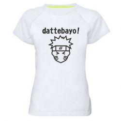 Жіноча спортивна футболка Naruto dattebayo!