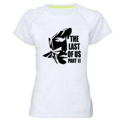 Жіноча спортивна футболка Последний из нас